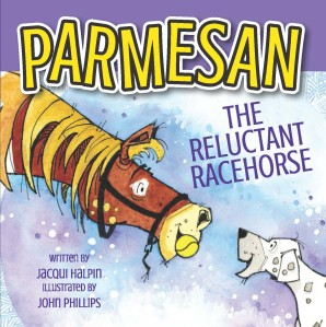Cover Photo Parmesan the Reluctant Racehorse, Jacqui Halpin